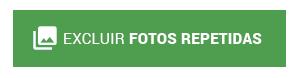 BOTAO_PT_EXCLUIR FOTOS REPETIDAS