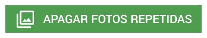 Deeplink_Apagar_fotos_repetidas