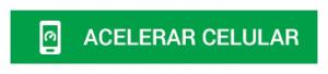 BOTAO_PT_-Acelerar_Celular