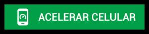 Btn_acelerar_celular