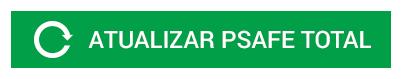 BOTAO_PT_Atualizar-PSafe-Total1