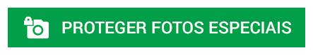 BOTAO_PT_Proteger-fotos-especiais