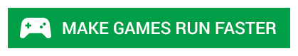 make-games-run-faster